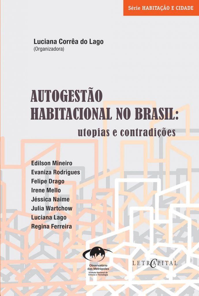 Autogestão habitacional no Brasil: utopias e contradições