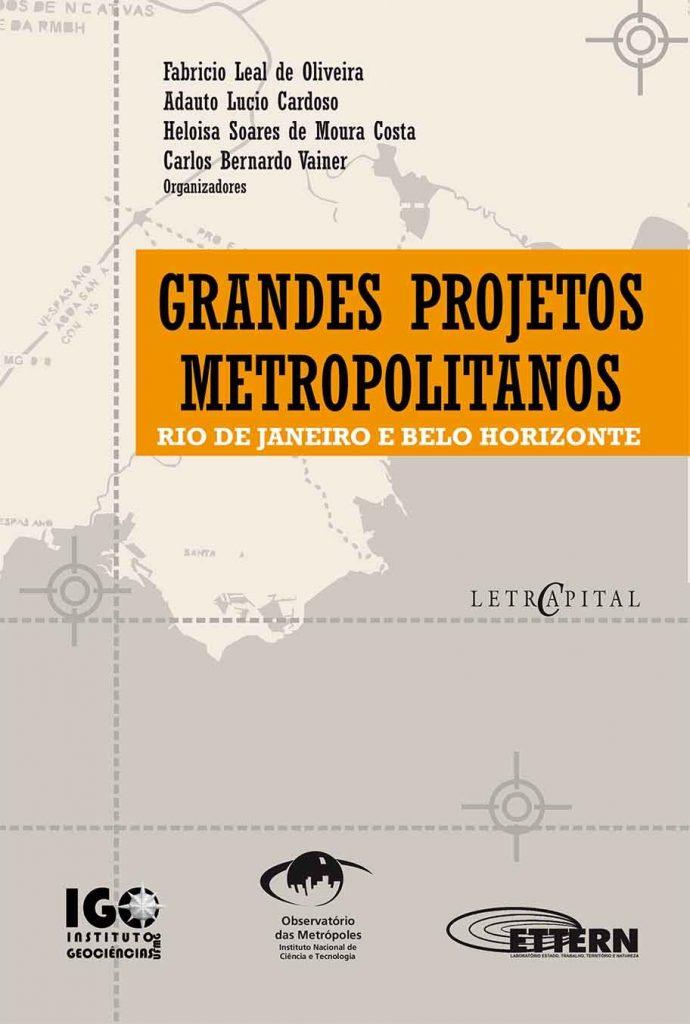 Grandes projetos metropolitanos: Rio de Janeiro e Belo Horizonte