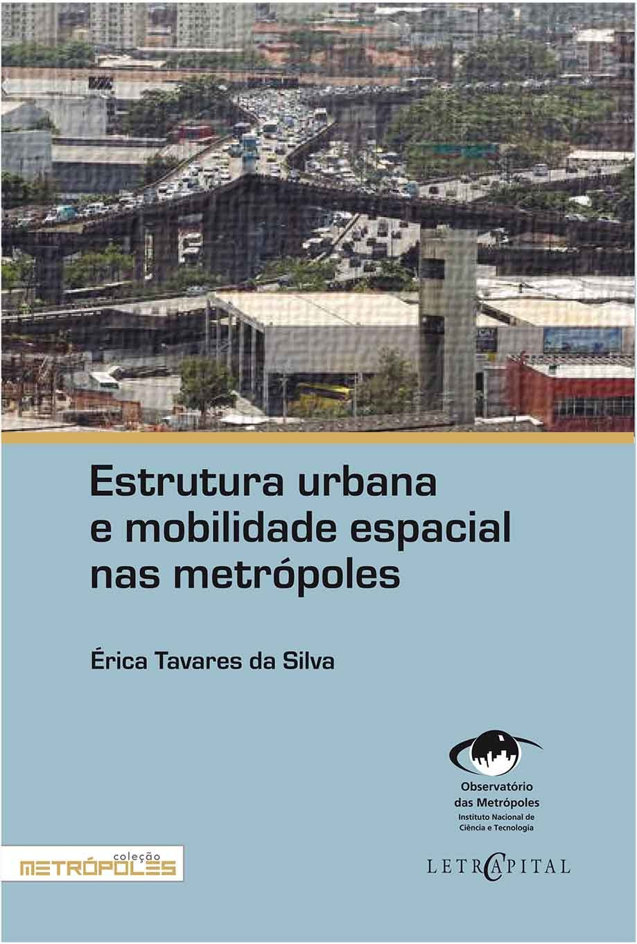 Estrutura urbana e mobilidade espacial nas metrópoles