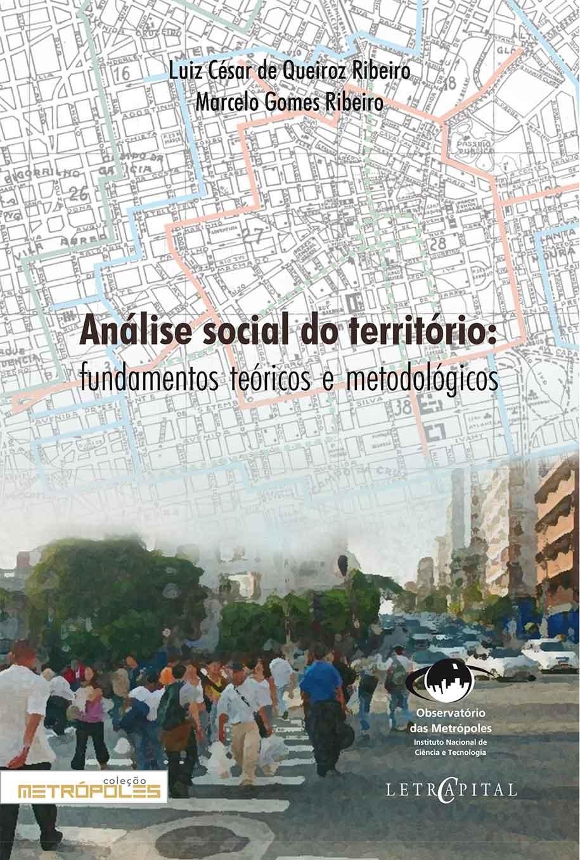 Análise social do território: fundamentos teóricos e metodológicos