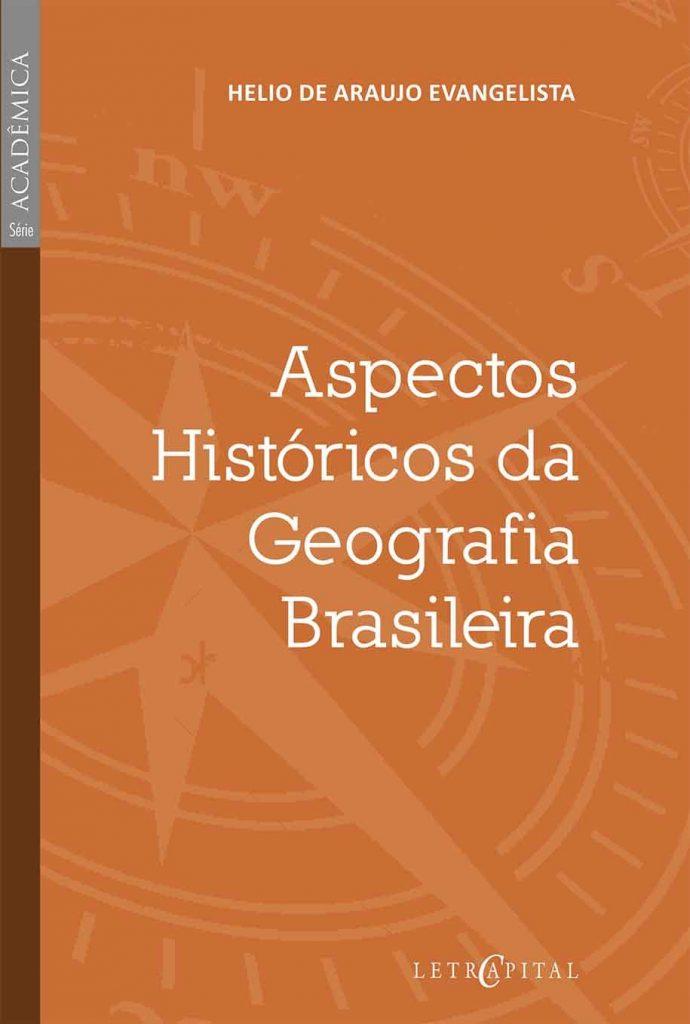 Aspectos Históricos da Geografia Brasileira