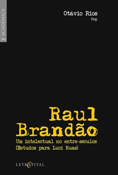 Raul Brandão, um intelectual no entre-séculos