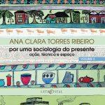 Por uma sociologia do presente - Vol. 3