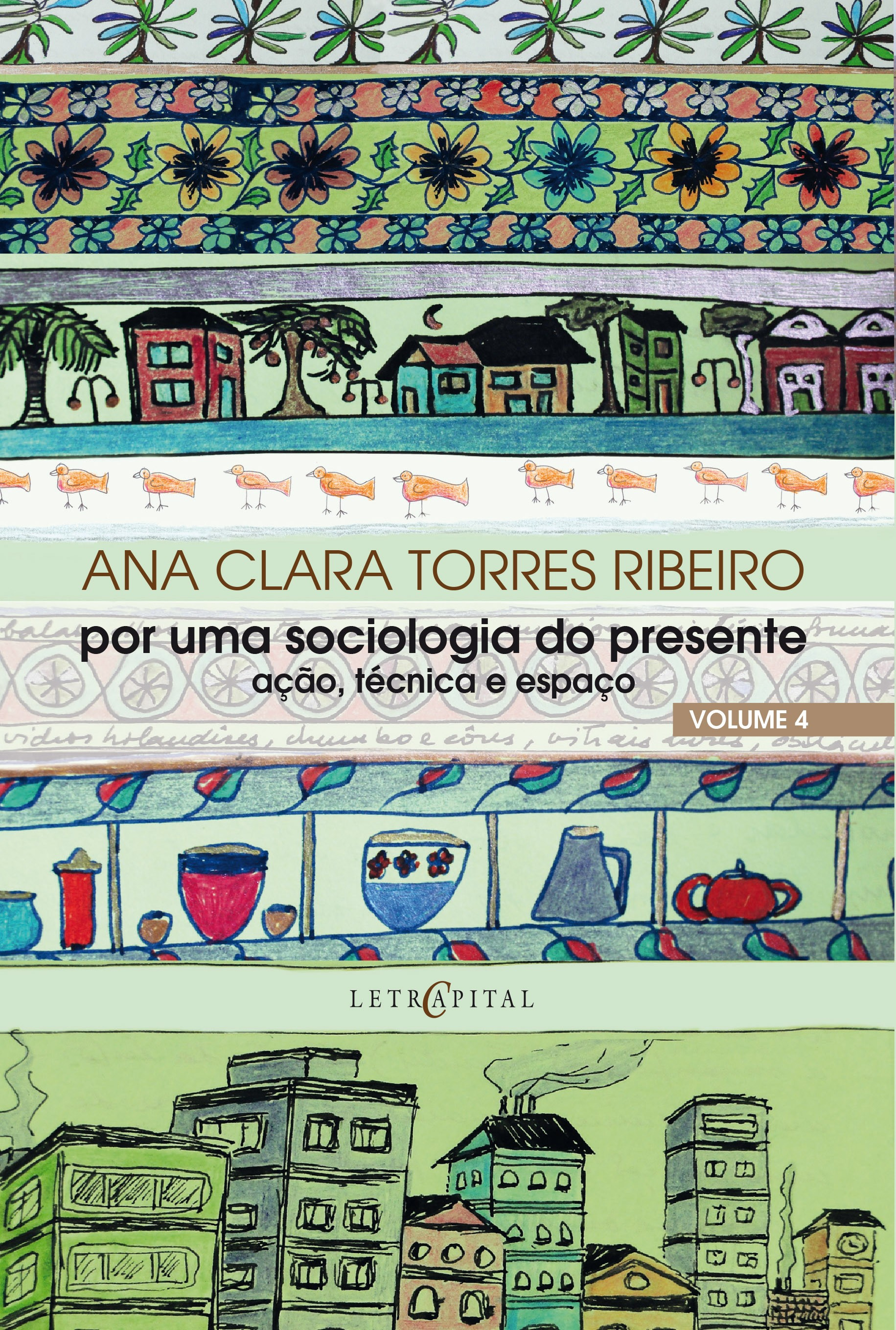 Por uma sociologia do presente - Vol. 4