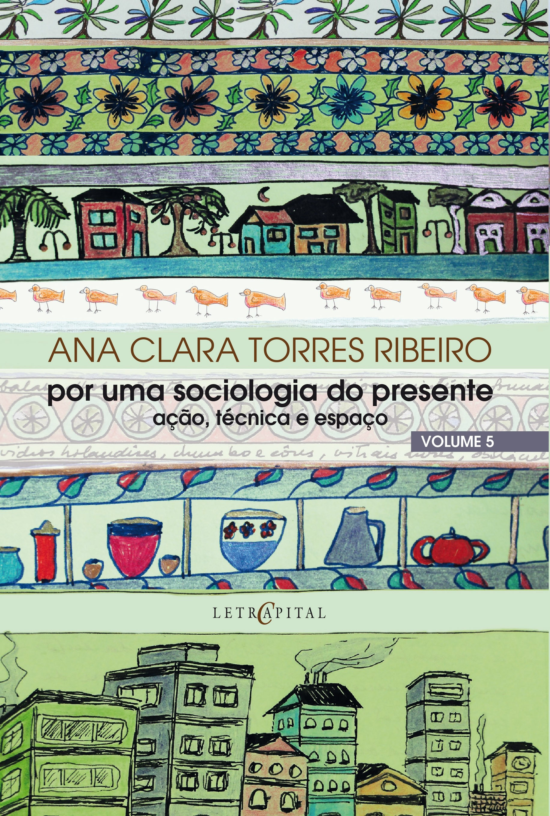 Por uma sociologia do presente - Vol. 5