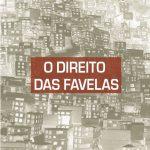 O direito das favelas