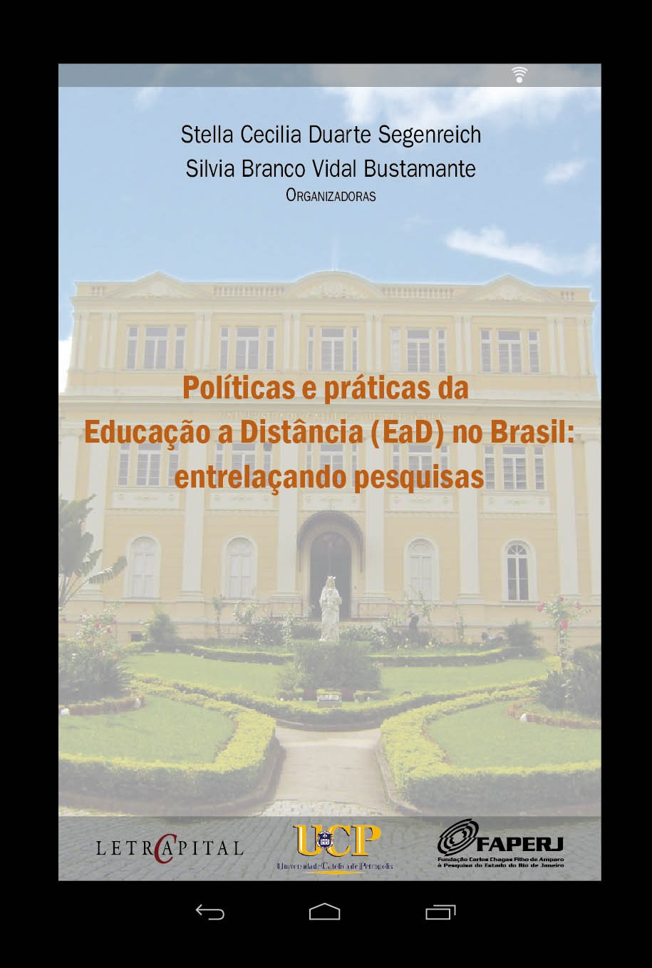 Políticas e práticas da educação a distância (EaD) no Brasil: Entrelaçando pesquisas
