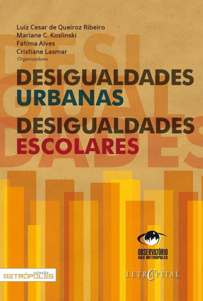 Desigualdades Urbanas, Desigualdades Escolares