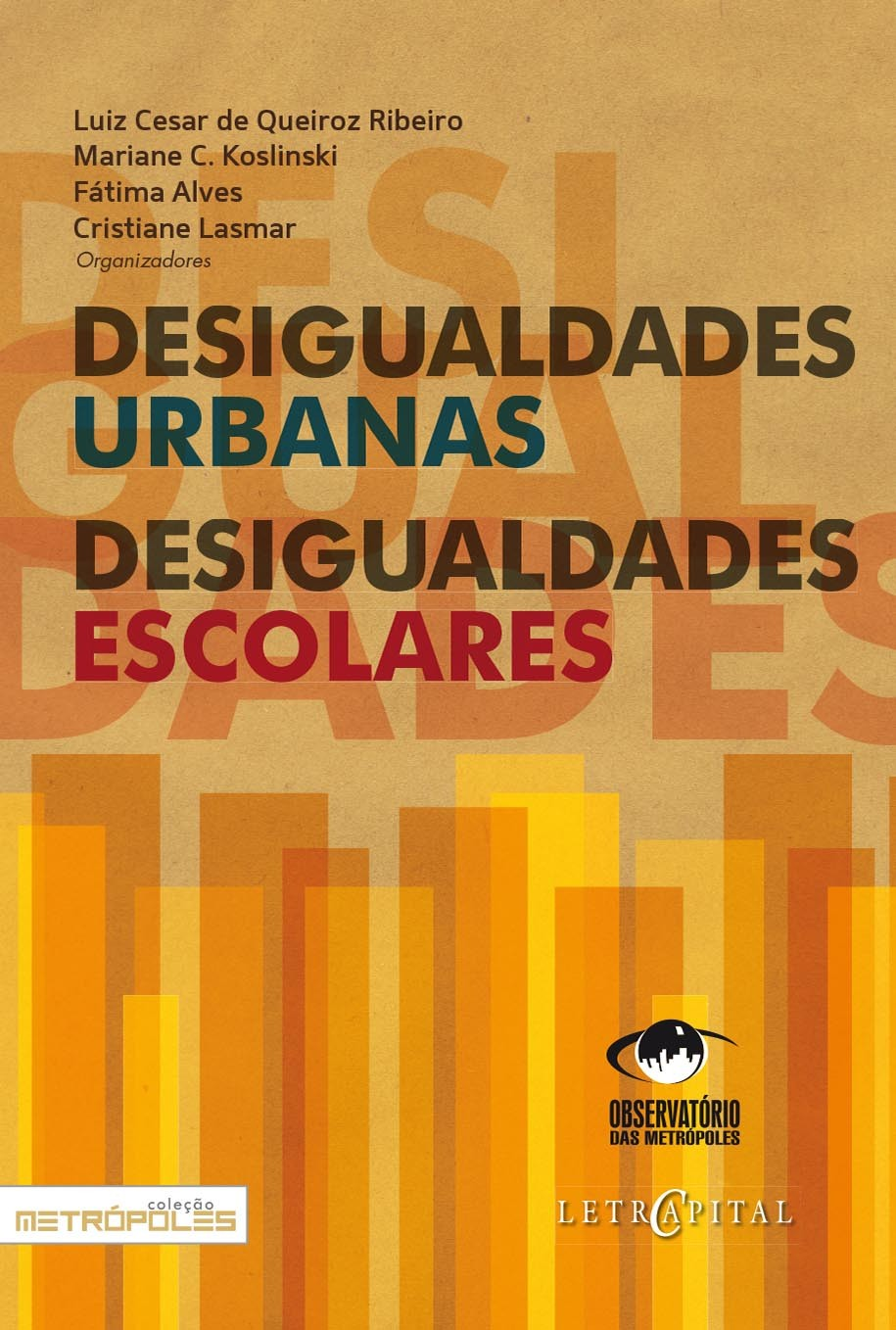 Desigualdades Urbanas, Desigualdades Escolares