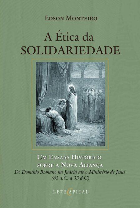 A Ética da Solidariedade