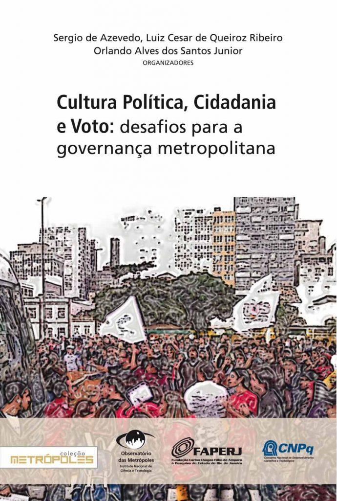 Cultura política, cidadania e voto: desafios para a governança metropolitana