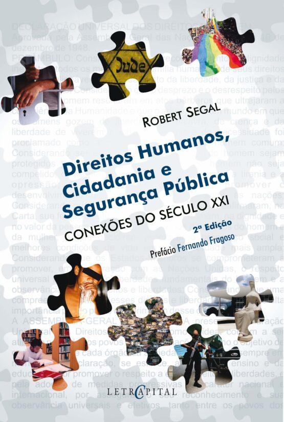Direito humanos, cidadania e segurança publica - Conexões do século XXI