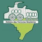 História das ferrovias Brasileiras