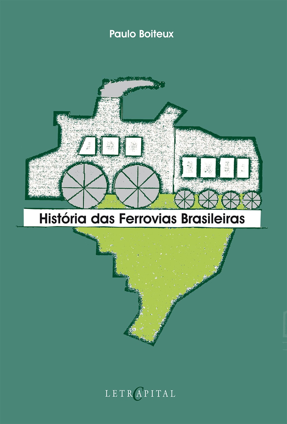 História das ferrovias Brasileiras