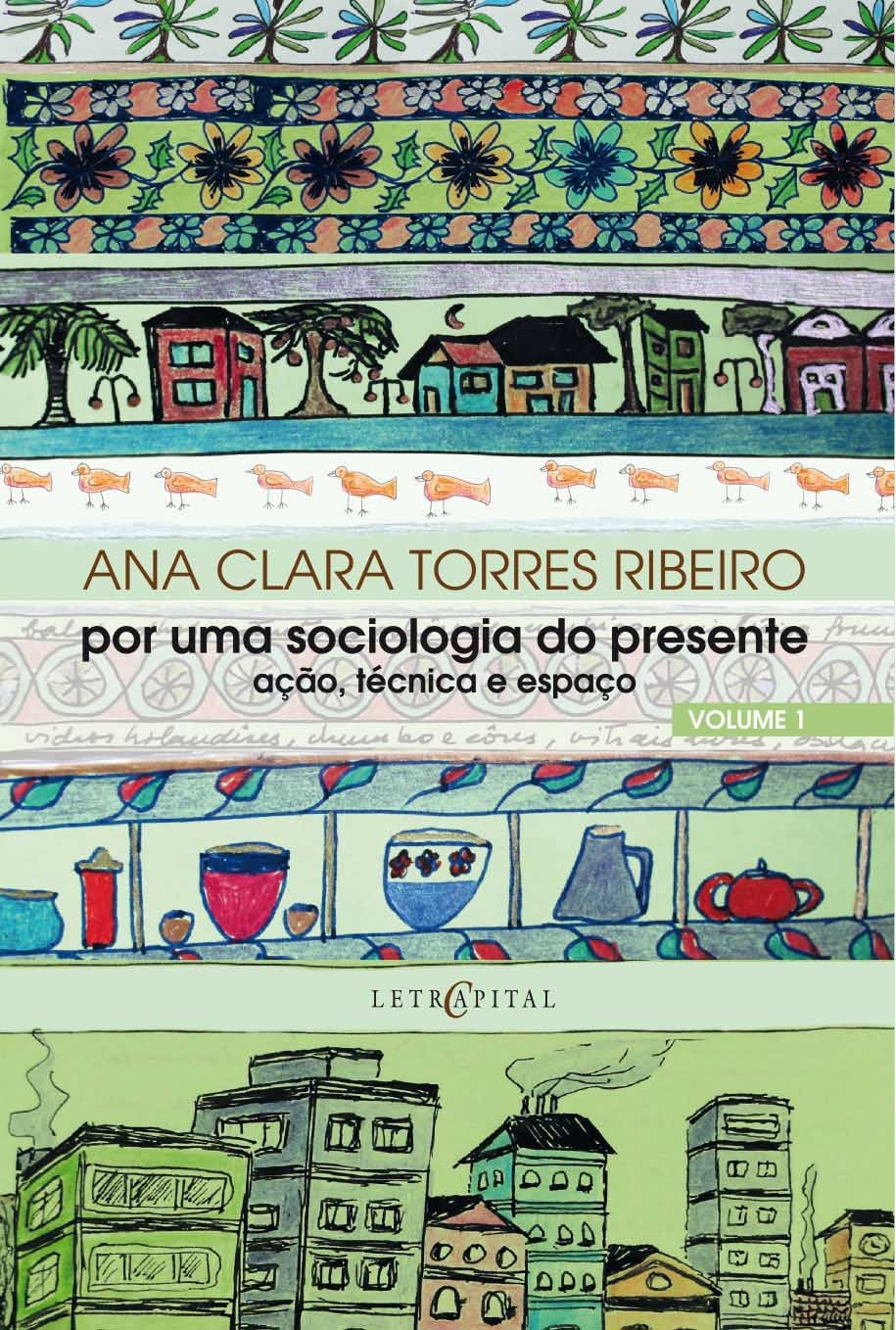 Por uma sociologia do presente - Vol. 1