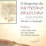 O Despertar do Nativismo Brasileiro - Tomo II - Séc. XVIII