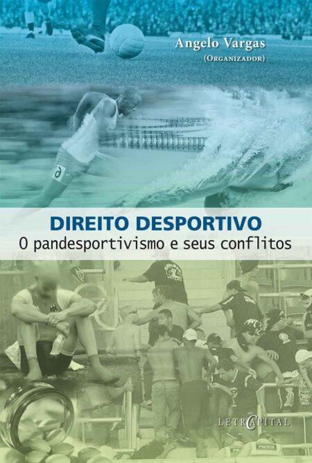 Direito Desportivo: O pandesportivismo