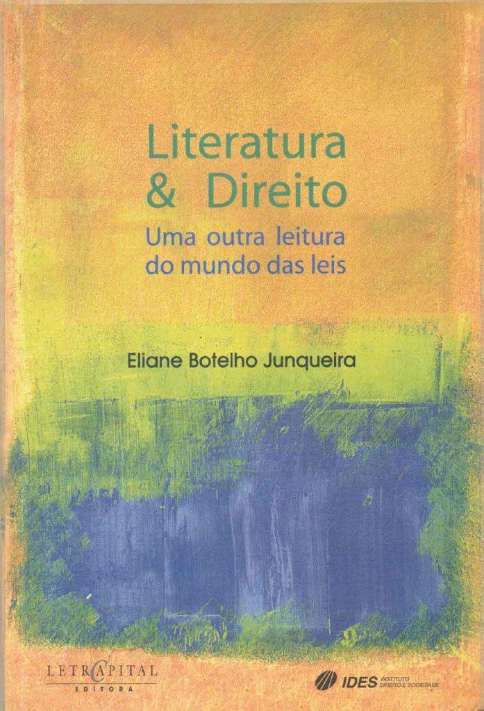 Literatura & Direito Uma outra leitura do mundo das leis