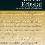 Direito Eclesial Introdução Científica Metodológica
