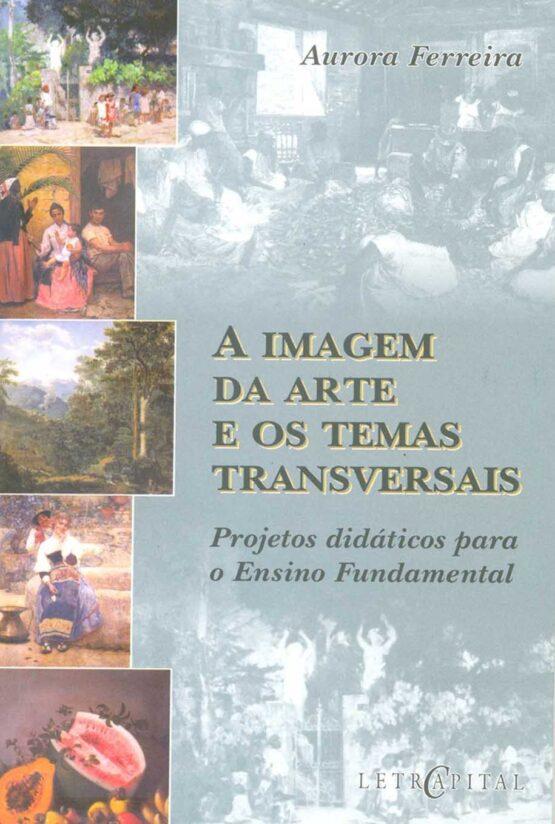 A imagem da arte e os temas transversais