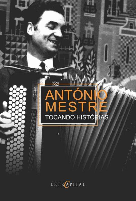 António Mestre Tocando Histórias