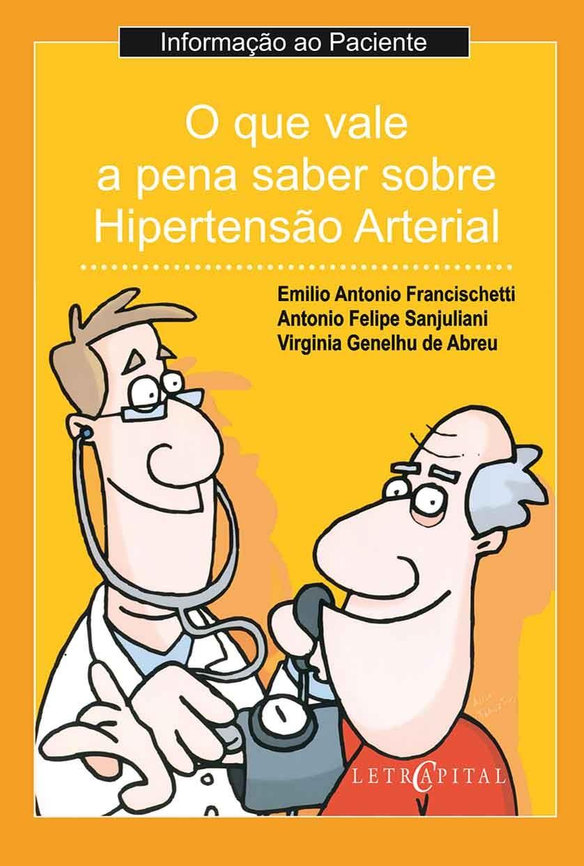 O que vale a pensa saber sobre a Hipertensão Arterial
