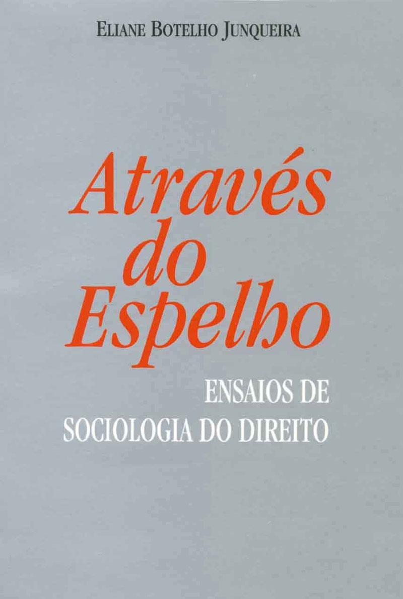 Através do Espelho Ensaios de Sociologia Jurídica