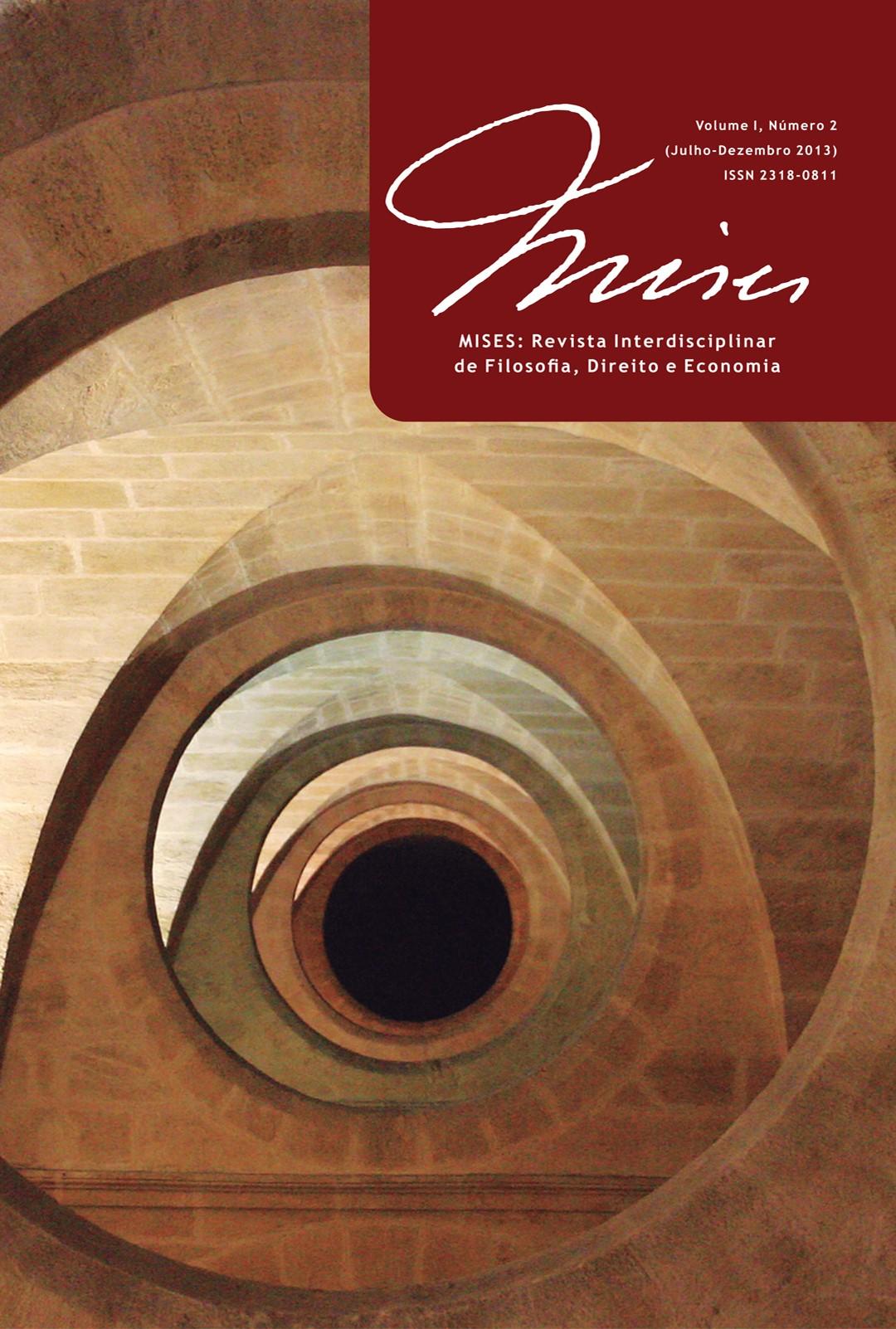 MISES: Revista Interdisciplinar de Filos., Dir. e Econ. Vol. I, Nº 2