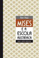 Mises e a escola austriaca