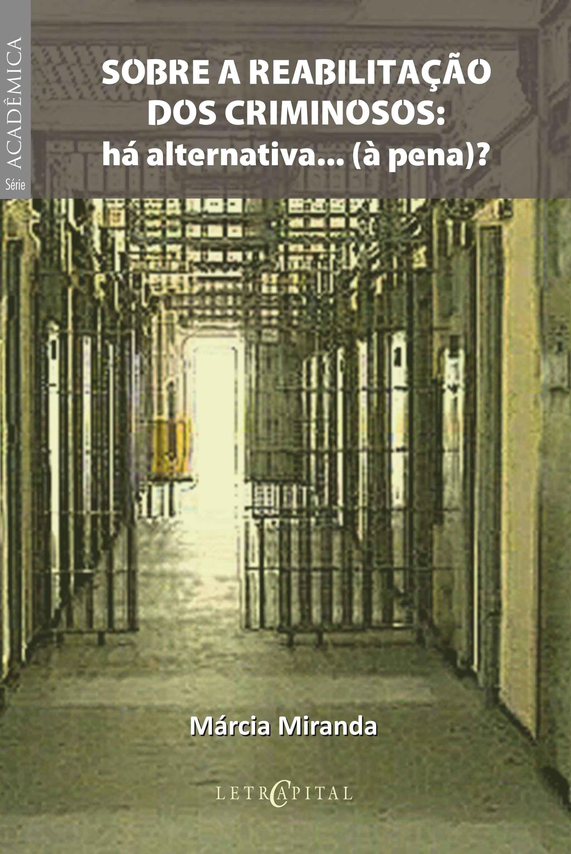Sobre a Reabilitação dos Criminosos: