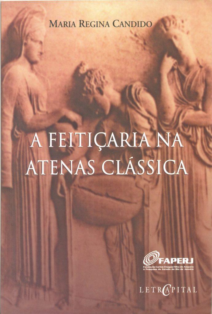 A Feitiçaria na Atenas Clássica