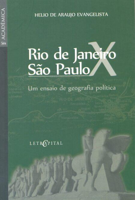 Rio de Janeiro x São Paulo