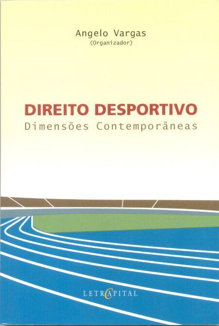 Direito Desportivo: Dimensões Contemporâneas