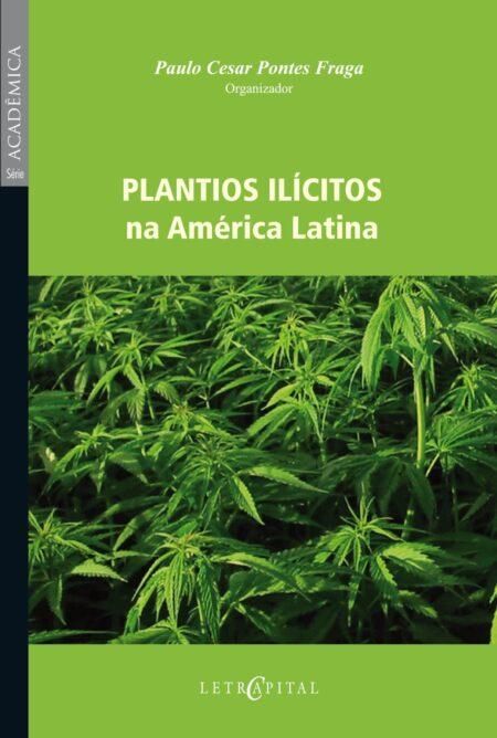 Plantios Ilícitos na América Latina