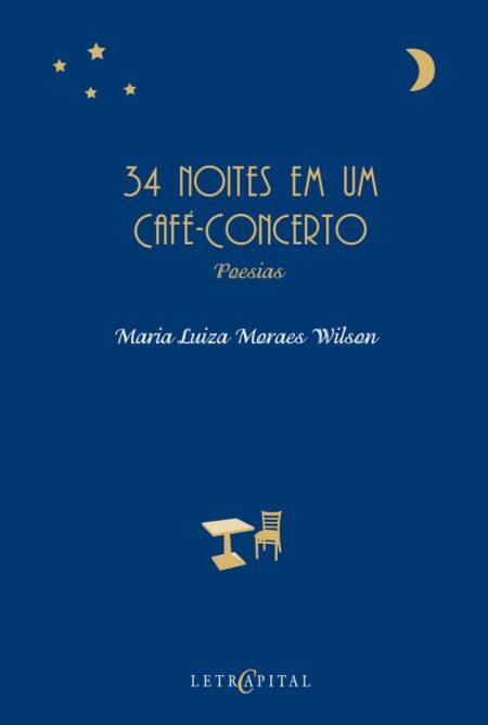 34 noites em um Cafe-Concerto