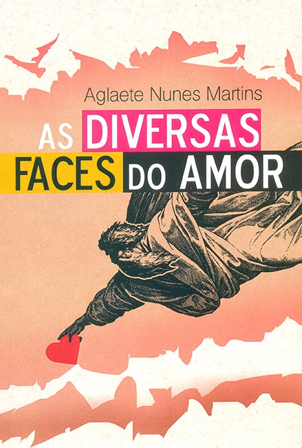As diversas faces do amor