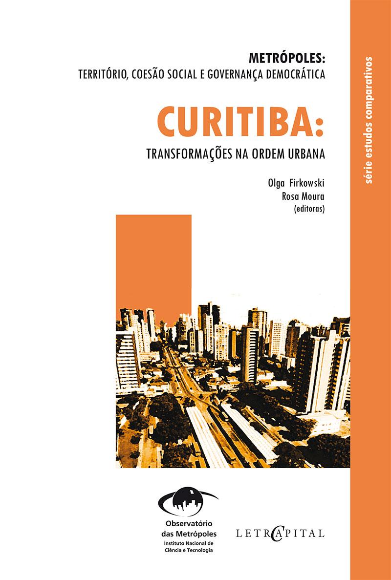 Curitiba:Transformações na ordem urbana