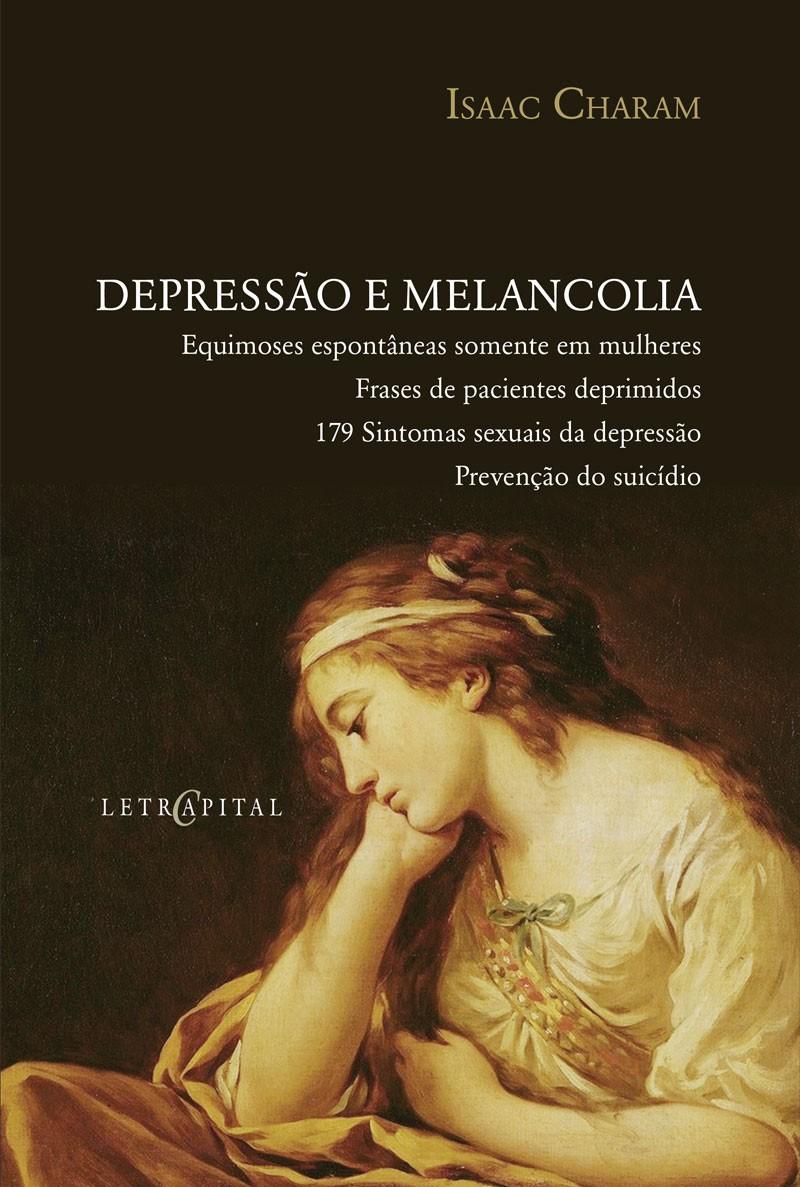 Depressão e Melancolia