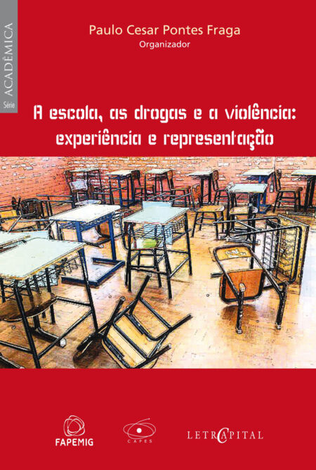 A escola, as drogas e a violência