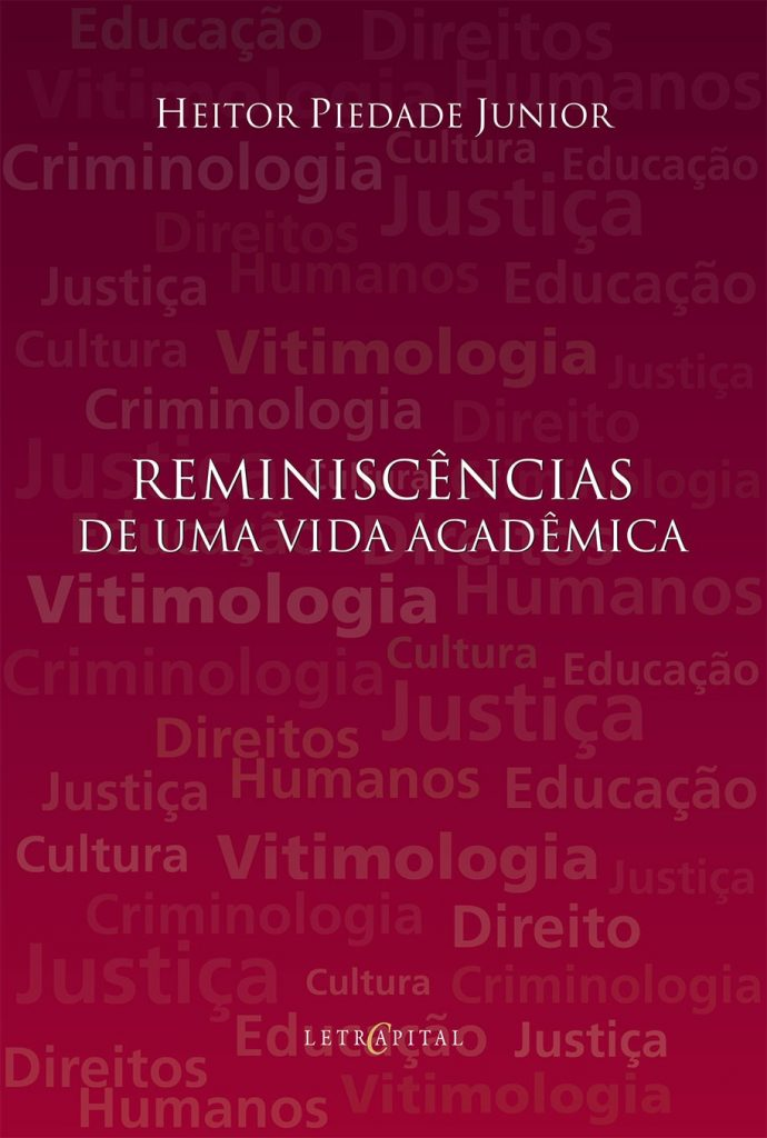Reminiscências de uma vida acadêmica