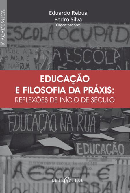 Educação e filosofia da práxis