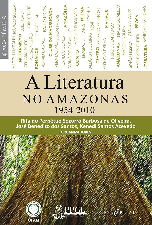 A LITERATURA NO AMAZONAS: 1954-2010