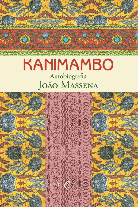 Kanimambo Autobiografia João Massena