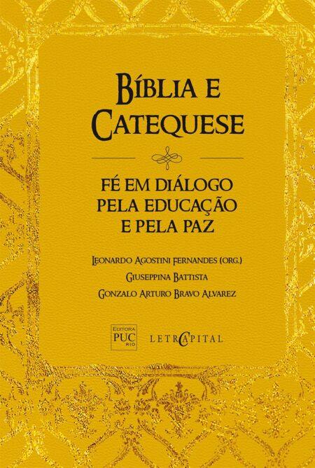 Bíblia e Catequese: Fé em diálogo pela educação...