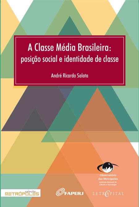 A Classe Média Brasileira