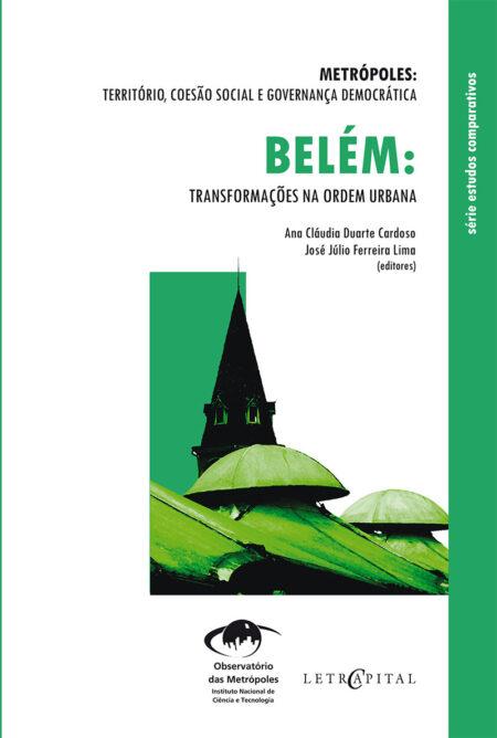 Belém:Transformações na ordem urbana