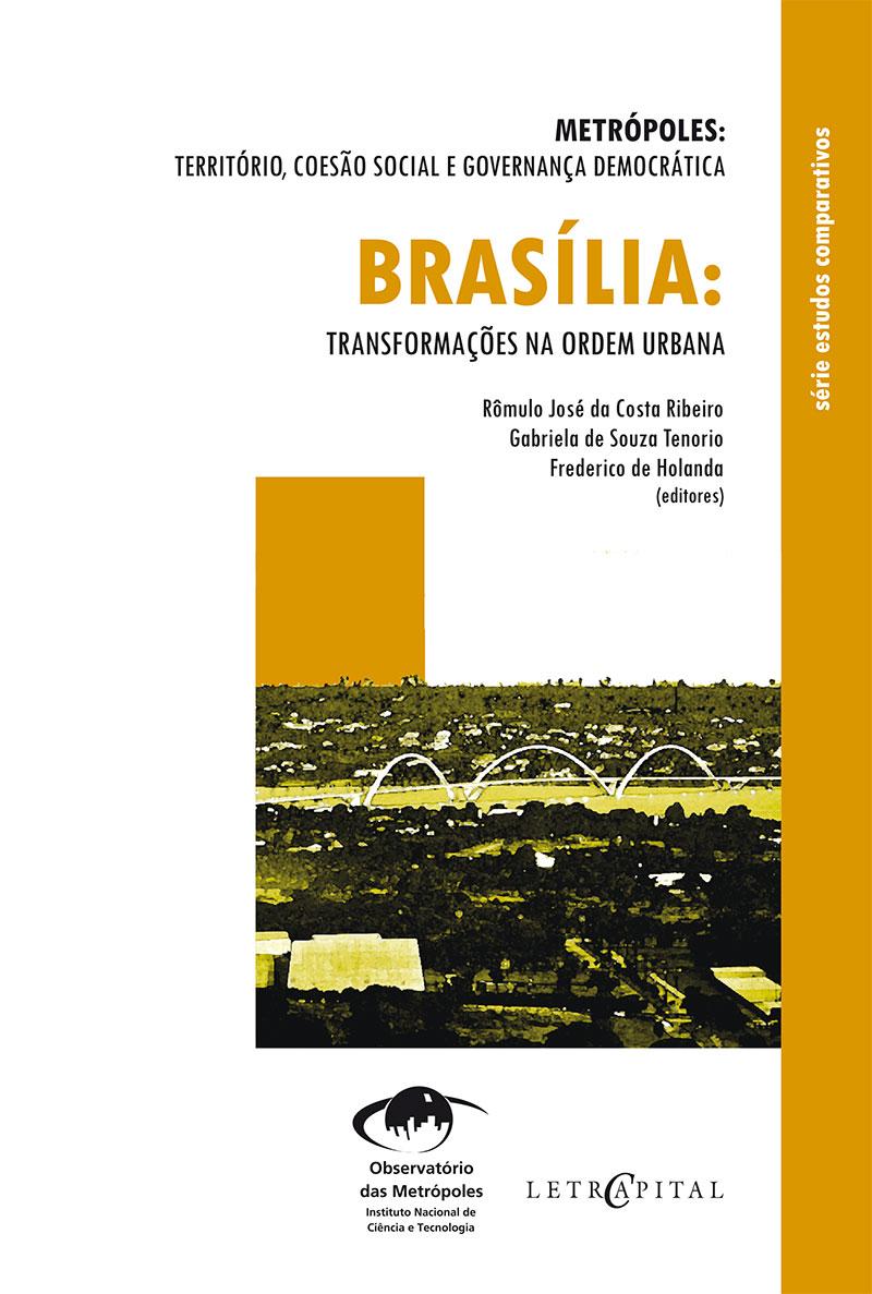 Brasília:Transformações na ordem urbana