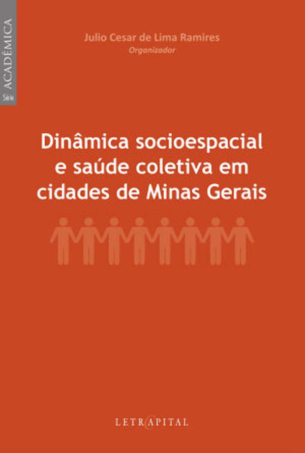 Dinâmica socioespacial e saúde coletiva