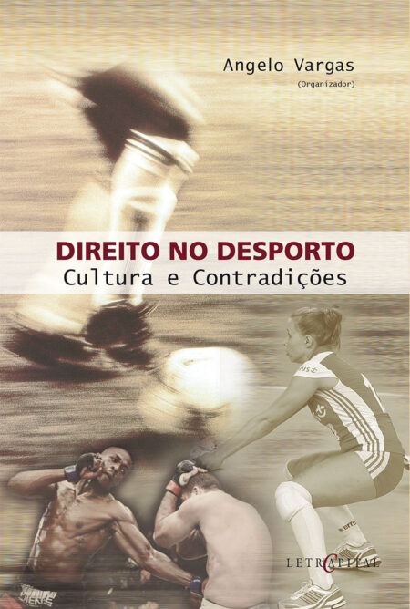 Direito no Desporto: Cultura e Contradições