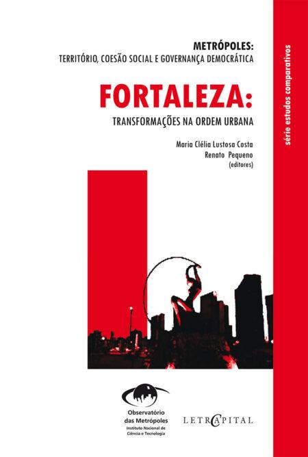 Fortaleza:Transformações na ordem urbana